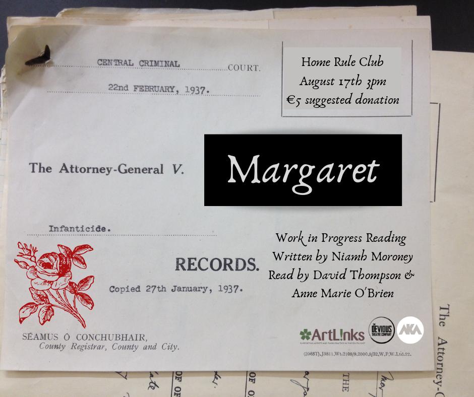 Margaret – Work In Progress Reading