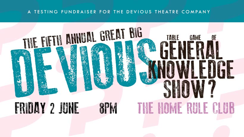 The 5th Annual Great Big Devious Table Game Of General Knowledge Show