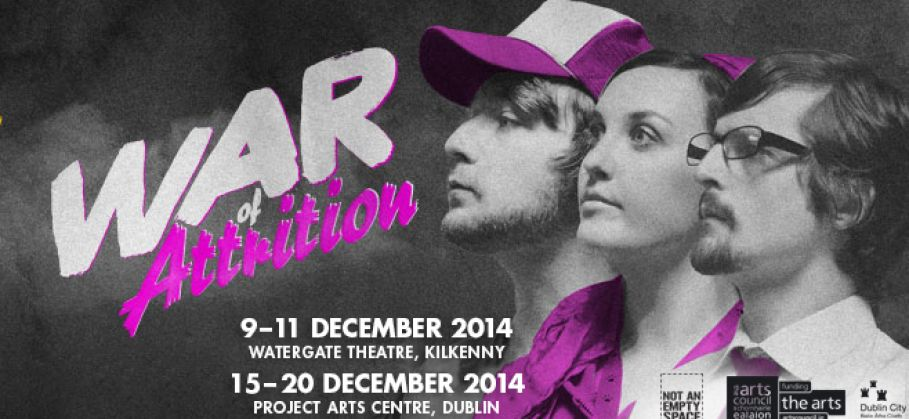 Read more about our current show War Of Attrition...